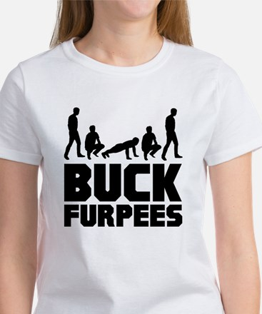 Buck Furpees Burpees Fitness Women's T-Shirt