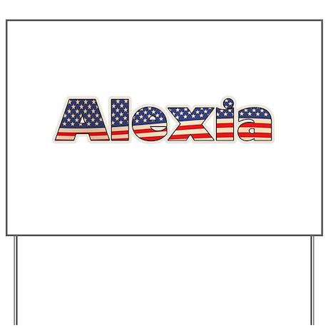American Alexia Yard Sign