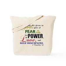 Power, Love, Self-discipline Tote Bag