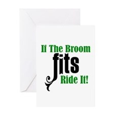 If The Broom Fits Ride It Greeting Card
