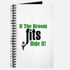 If The Broom Fits Ride It Journal