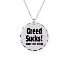 Greed Sucks Tax The Rich Necklace
