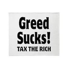 Greed Sucks Tax The Rich Throw Blanket