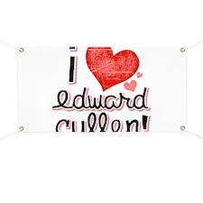 I Love Edward Cullen Banner