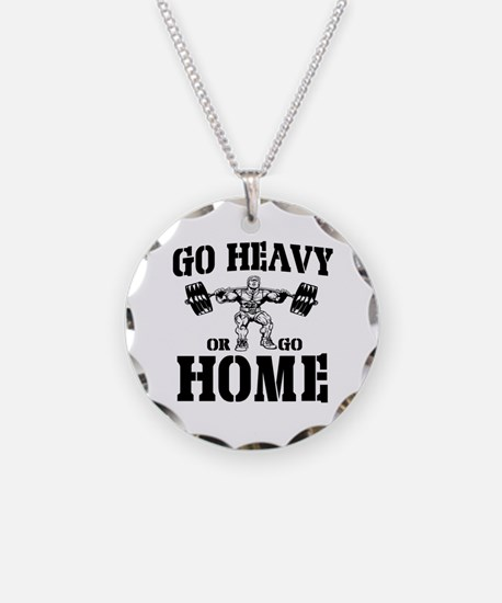 Go Heavy Or Go Home Weightlifting Necklace