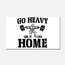 Go Heavy Or Go Home Weightlifting Car Magnet 20 x