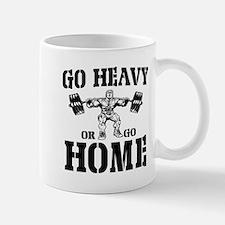 Go Heavy Or Go Home Weightlifting Mug