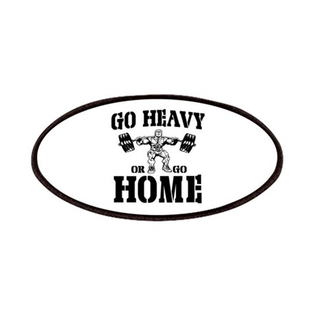 Go Heavy Or Go Home Weightlifting Patches