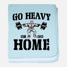 Go Heavy Or Go Home Weightlifting baby blanket
