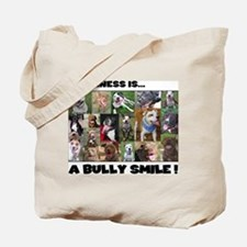 Bully Smiles! Tote Bag