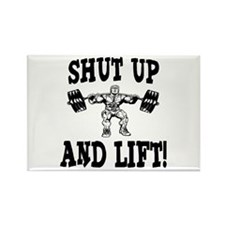 Shut Up And Lift Weightlifting Rectangle Magnet