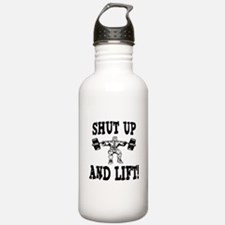 Shut Up And Lift Weightlifting Water Bottle