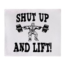 Shut Up And Lift Weightlifting Throw Blanket