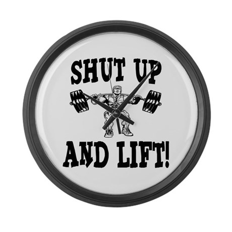 Shut Up And Lift Weightlifting Large Wall Clock