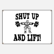 Shut Up And Lift Weightlifting Banner