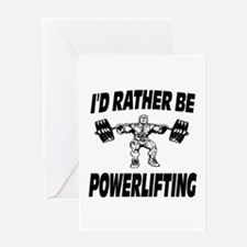 I'd Rather Be Powerlifting Weightlifting Greeting