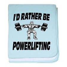 I'd Rather Be Powerlifting Weightlifting baby blan