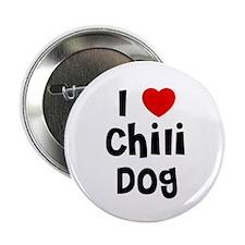 I * Chili Dog Button