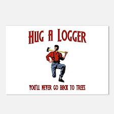 Hug A Logger. You'll Never Go Back To Trees Postca