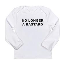 No Longer A Bastard Design Long Sleeve Infant T-Sh
