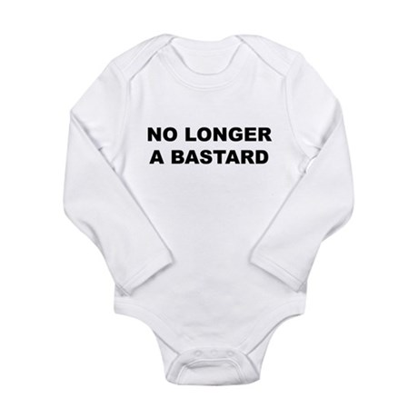 No Longer A Bastard Design Long Sleeve Infant Body