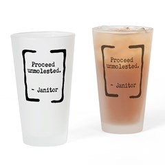 Proceed Unmolested Drinking Glass