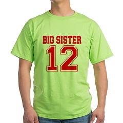 Big Sister 2012 T-Shirt