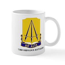 DUI - 73rd Ordnance Battalion with Text Mug