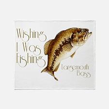 Wishing I Was Fishing Throw Blanket