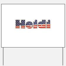American Heidi Yard Sign