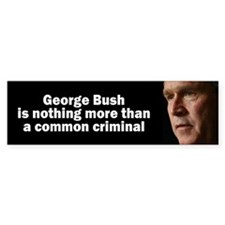 common criminal... Bumper Bumper Sticker