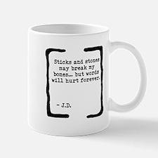Sticks and Stones Mug