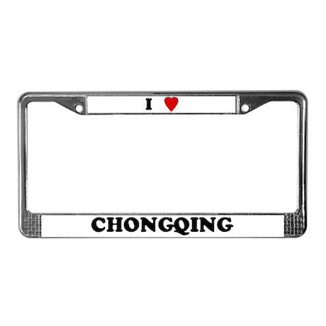 I Love Chongqing License Plate Frame
