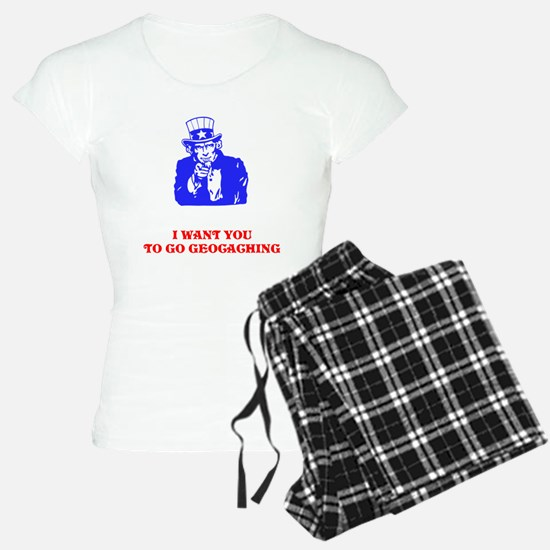 I WANT YOU TO GO GEOCACHING Pajamas