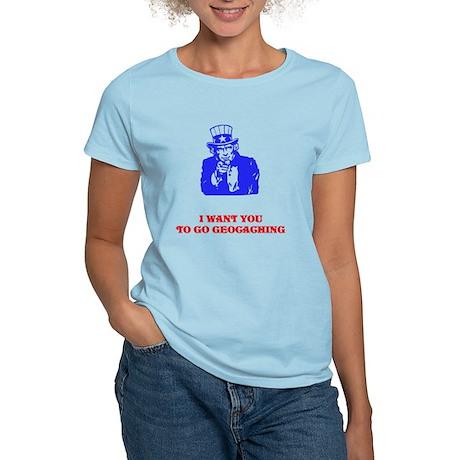 I WANT YOU TO GO GEOCACHING Women's Light T-Shirt