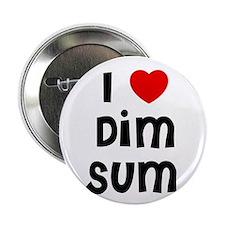 I * Dim Sum Button