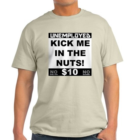 Kick Me In The Nuts Light T-Shirt