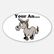 Your an.... Decal