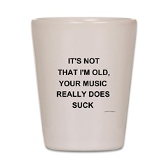 Music Does Suck Shot Glass
