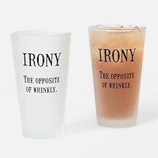 Irony Drinking Glass