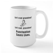 Lets Eat Grandma! Ceramic Mugs