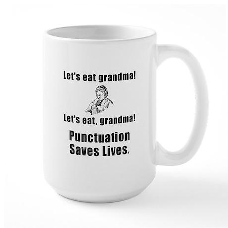 Lets Eat Grandma! Large Mug