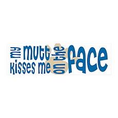 Dog Kisses & Mutt Lover 42x14 Wall Peel