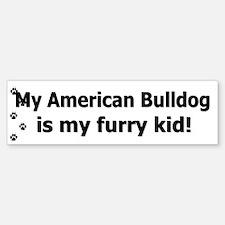 American Bulldog Furry Kid Bumper Bumper Bumper Sticker