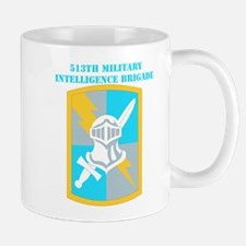 SSI-513TH MILITARY INTELLIGENCE BDE WITH TEXT Mug