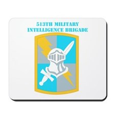 SSI-513TH MILITARY INTELLIGENCE BDE WITH TEXT Mous