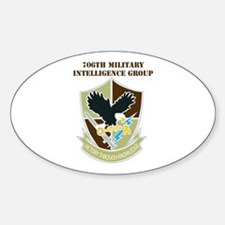 DUI-706TH MILITARY INTELLIGENCE GROUP WITH TEXT St
