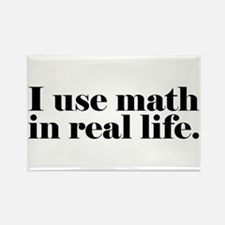 I Use Math In Real Life Rectangle Magnet (10 pack)