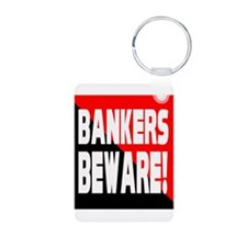 Bankers a Warning Aluminum Photo Keychain
