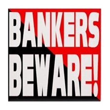 Bankers a Warning Tile Coaster